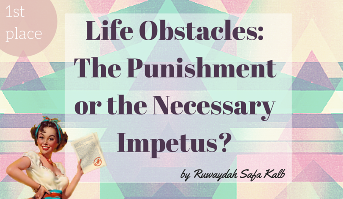Life Obstacles The Punishment or the Necessary Impetus