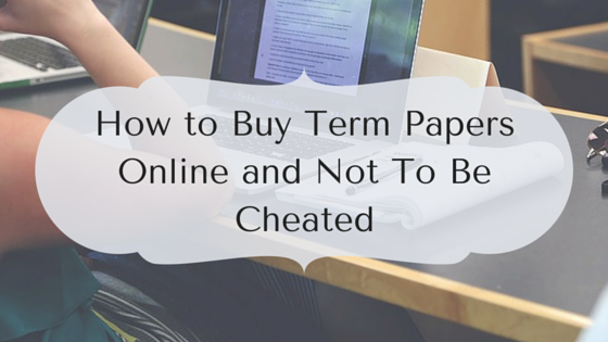 buy online papers term Buy term paper looking for a reliable company to buy term papers from our custom written documents are tailored to your specific instructions and can be ordered to meet any deadline from weeks to days to hours.